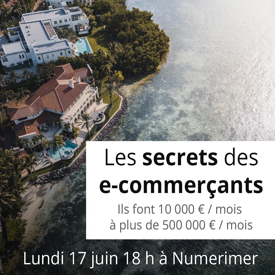 Les secrets des e-commerçants : de 10 000 € / mois à plus de 500 000 € / mois